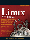 Linux Bible 2011 Edition (eBook): Boot up to Ubuntu, Fedora, KNOPPIX, Debian, openSUSE, and 13 Other Distributions