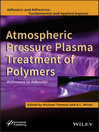 Atmospheric Pressure Plasma Treatment of Polymers (eBook): Relevance to Adhesion