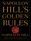 Napoleon Hill's Golden Rules (eBook): The Lost Writings