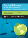Practical Ethics for Food Professionals (eBook): Ethics in Research, Education and the Workplace