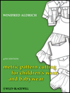 Metric Pattern Cutting for Children's Wear and Babywear (eBook)