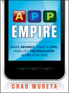 App Empire (eBook): Make Money, Have a Life, and Let Technology Work for You