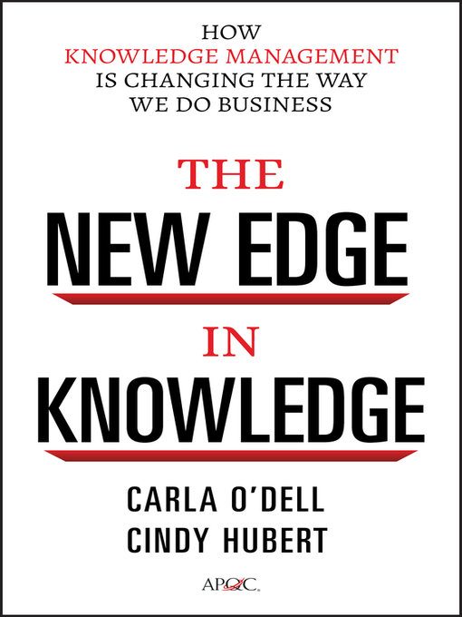 The New Edge in Knowledge (eBook): How Knowledge Management Is Changing the Way We Do Business