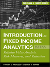 Introduction to Fixed Income Analytics (eBook): Relative Value Analysis, Risk Measures and Valuation