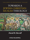 Towards a Jewish-Christian-Muslim Theology (eBook)