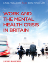Work and the Mental Health Crisis in Britain (eBook)