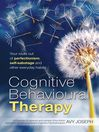 Cognitive Behavioural Therapy (eBook): Your route out of perfectionism, self-sabotage and other everyday habits