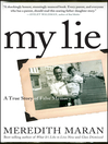 My Lie (eBook): A True Story of False Memory