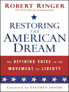 Restoring the American Dream (eBook): The Defining Voice in the Movement for Liberty