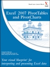 Excel 2007 PivotTables and PivotCharts (eBook): Your visual blueprint for interpreting and presenting Excel data