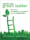 Climb the Green Ladder (eBook): Make Your Company and Career More Sustainable