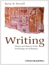 Writing (eBook): Theory and History of the Technology of Civilization