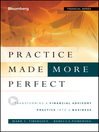 Practice Made (More) Perfect (eBook): Transforming a Financial Advisory Practice Into a Business