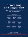 Smoothing and Regression (eBook): Approaches, Computation, and Application