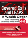 Covered Calls and LEAPS—A Wealth Option + DVD (eBook): A Guide for Generating Extraordinary Monthly Income