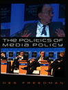 The Politics of Media Policy (eBook)