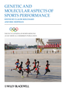 The Encyclopaedia of Sports Medicine (eBook): An IOC Medical Commission Publication, Genetic and Molecular Aspects of Sports Performance