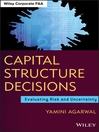 Capital Structure Decisions (eBook): Evaluating Risk and Uncertainty