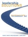 Leadership Solutions (eBook): The Pathway to Bridge the Leadership Gap