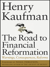 The Road to Financial Reformation (eBook): Warnings, Consequences, Reforms