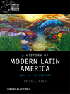 A History of Modern Latin America (eBook): 1800 to the Present