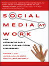 Social Media at Work (eBook): How Networking Tools Propel Organizational Performance