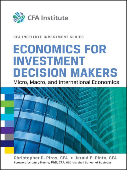 Economics for Investment Decision Makers (eBook): Micro, Macro, and International Economics