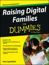 Raising Digital Families For Dummies (eBook)