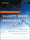 Mastering  Elliott Wave Principle (eBook): Elementary Concepts, Wave Patterns, and Practice Exercises