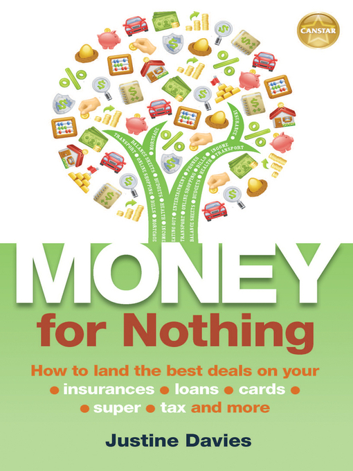 Money for Nothing (eBook): How to land the best deals on your insurances, loans, cards, er, tax and more
