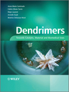 Dendrimers (eBook): Towards Catalytic, Material and Biomedical Uses
