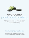 Overcome Panic and Anxiety (eBook): 121 tips, advice and resources for calmer living