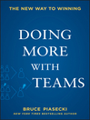 Doing More with Teams (eBook): The New Way to Winning
