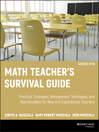 Math Teacher's Survival Guide (eBook): Practical Strategies, Management Techniques, and Reproducibles for New and Experienced Teachers, Grades 5-12