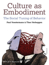 Culture as Embodiment (eBook): The Social Tuning of Behavior