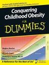Conquering Childhood Obesity For Dummies (eBook)