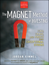 The MAGNET Method of Investing (eBook): Find, Trade, and Profit from Exceptional Stocks
