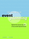 The Business of Event Planning (eBook): Behind-the-Scenes Secrets of Successful Special Events