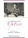 A Companion to T. S. Eliot (eBook): Blackwell Companions to Literature and Culture Series, Book 168
