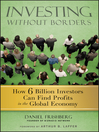 Investing Without Borders (eBook): How Six Billion Investors Can Find Profits in the Global Economy