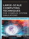 Large-Scale Computing Techniques for Complex System Simulations (eBook)