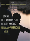 Social Determinants of Health Among African-American Men (eBook)