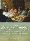 Living Memory (eBook): The Social Aesthetics of Language in a Northern Italian Town
