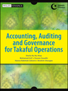 Accounting, Auditing and Governance for Takaful Operations (eBook)