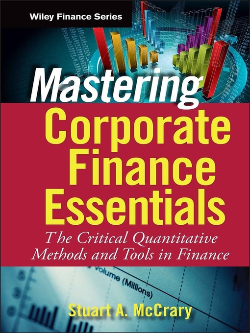 Mastering Corporate Finance Essentials (eBook): The Critical Quantitative Methods and Tools in Finance