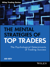 The Mental Strategies of Top Traders (eBook): Trading Series, Book 452