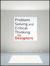 Problem Solving and Critical Thinking for Designers (eBook)