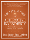 The Little Book of Alternative Investments (eBook): Reaping Rewards by Daring to be Different
