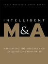 Intelligent M&A (eBook): Navigating the Mergers and Acquisitions Minefield