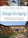 Design for Aging (eBook): International Case Studies of Building and Program